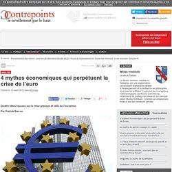 4 mythes économiques qui perpétuent la crise de l'euro