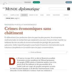 Crimes économiques sans châtiment, par Aurélien Bernier (Le Monde diplomatique, février 2015)