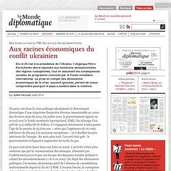 Aux racines économiques du conflit ukrainien, par Julien Vercueil (Le Monde diplomatique, juillet 2014)