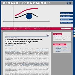 Regards économiques - La zone d'économie urbaine stimulée (ZEUS) suffira-t-elle à dynamiser <br /> le canal de Bruxelles ?