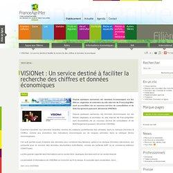 FRANCE AGRIMER 31/01/14 VISIONet : Un service destiné à faciliter la recherche des chiffres et données économiques