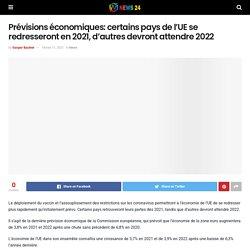 Prévisions économiques: certains pays de l'UE se redresseront en 2021, d'autres devront attendre 2022 – News 24