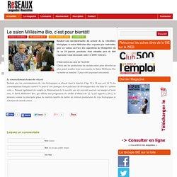 Réseaux LR – Le magazine des réseaux économiques du Languedoc Roussillon » Blog Archive » Le salon Millésime Bio, c'est pour bientôt!