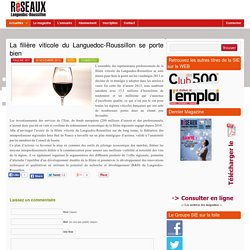 Réseaux LR – Le magazine des réseaux économiques du Languedoc Roussillon » Blog Archive » La filière viticole du Languedoc-Roussillon se porte bien