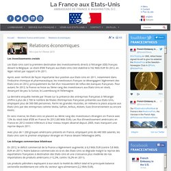 Relations économiques - France in the United States / Embassy of France in Washington, D.C.