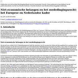 Niet-economische belangen en het mededingingsrecht: het Europese en Nederlandse kader