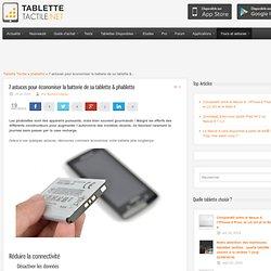 7 astuces pour économiser la batterie de sa tablette & phablette