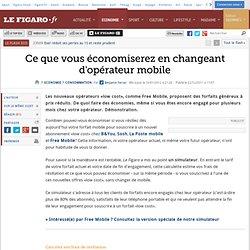 A LIRE ! Le Figaro - Consommation : Mobile : comment économiser en changeant d'opérateur