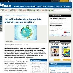 700 milliards de dollars économisés grâce à l'économie circulaire