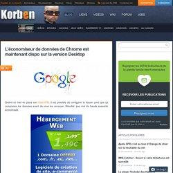 L'économiseur de données de Chrome est maintenant dispo sur la version Desktop
