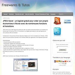 un logiciel gratuit pour créer son propre économiseur d'écran avec de nombreuses fonctions et transitions