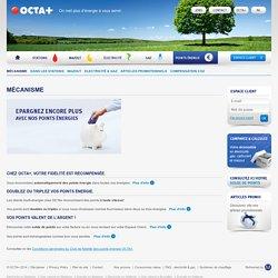 Epargnez des points et économisez sur votre facture énergétique! - OCTA+
