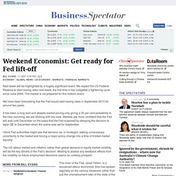 Weekend Economist: Get ready for Fed lift-off