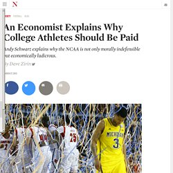 An Economist Explains Why College Athletes Should Be Paid