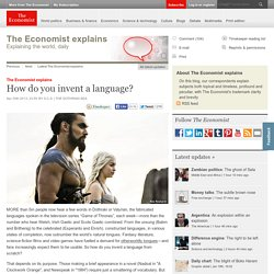 The Economist explains: How do you invent a language?
