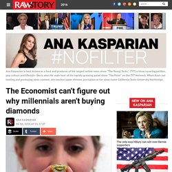 The Economist can't figure out why millennials aren't buying diamonds