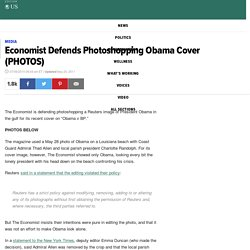 Economist Defends Photoshopping Obama Cover (PHOTOS)