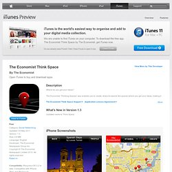 The Economist Think Space for iPhone, iPod touch and iPad on the iTunes App Store