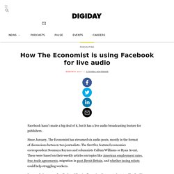How The Economist is using Facebook for live audio