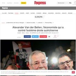 Van der Bellen, l'écologiste qui a contré l'extrême droite autrichienne