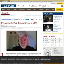 L'économiste Paul Jorion viré de la VUB