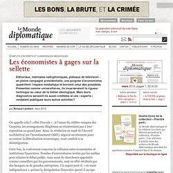 Les économistes à gages sur la sellette, par Renaud Lambert