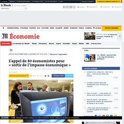 L'appel de 80 économistes pour «sortir de l'impasse économique»