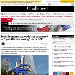 """Trois économistes vedettes analysent le """"quantitative easing"""" de la BCE- 23 janvier 2015"""