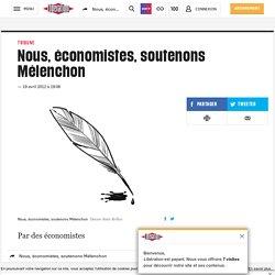 Nous, économistes, soutenons Mélenchon