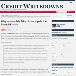 Why economists failed to anticipate the financial crisis