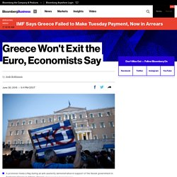 Greece Won't Exit the Euro, Economists Say
