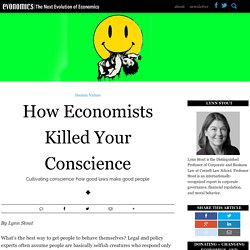 How Economists Killed Your Conscience - Evonomics