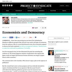 Economists and Democracy by Dani Rodrik - Project Syndicate