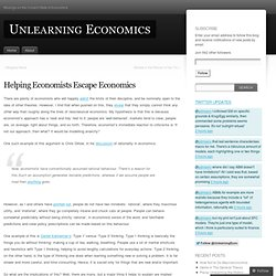 Helping Economists Escape Economics