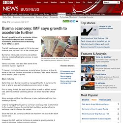 Burma economy: IMF says growth to accelerate further