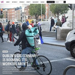 Dublin's Gig Economy is Booming. Its Workers Aren't – The University Times