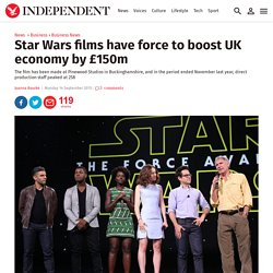 Star Wars films have force to boost UK economy by £150m