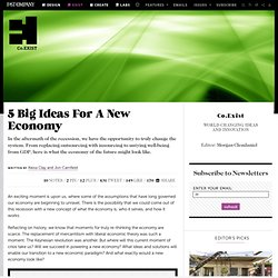 5 Big Ideas For A New Economy