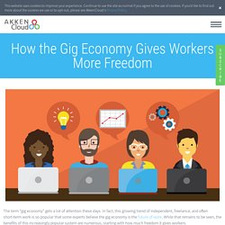 How the Gig Economy Gives Workers More Freedom