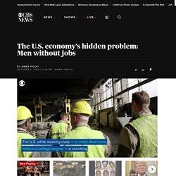The U.S. economy's hidden problem: Men without jobs