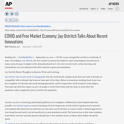 COVID and Free Market Economy: Jay Ostritch Talks About Recent Innovations