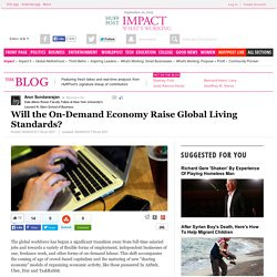Will the On-Demand Economy Raise Global Living Standards?