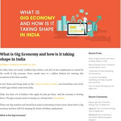 What is Gig Economy and how is it taking shape in India - Ekprice