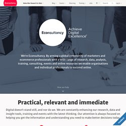 Econsultancy | Community of Digital Marketing and Ecommerce Prof