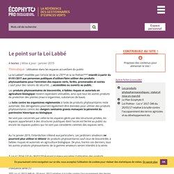 Le point sur la Loi Labbé - Ecophyto PRO : réduire et améliorer l'utilisation des phytos