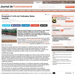 JDLE 03/11/15 Ecophyto 2: la fin de l'indicateur Nodu inquiète
