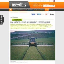 Plan Ecophyto : les mesures passent, les pesticides restent