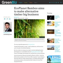 EcoPlanet Bamboo aims to make alternative timber big business