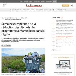 Semaine européenne de la réduction des déchets : le programme à Marseille et dans la région