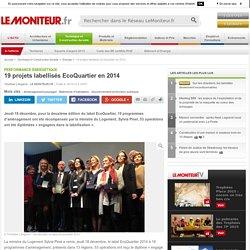 19 projets labellisés EcoQuartier en 2014 - Performance énergétique